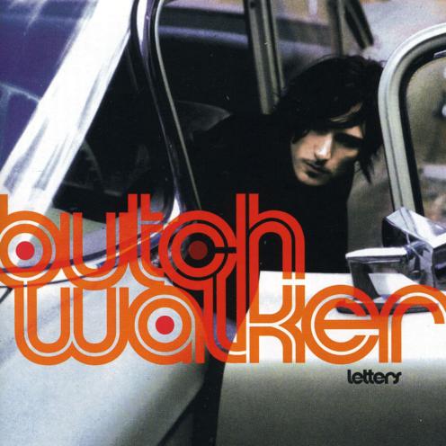Butch Walker - Letters
