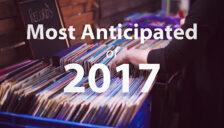 Most Anticipated 2017