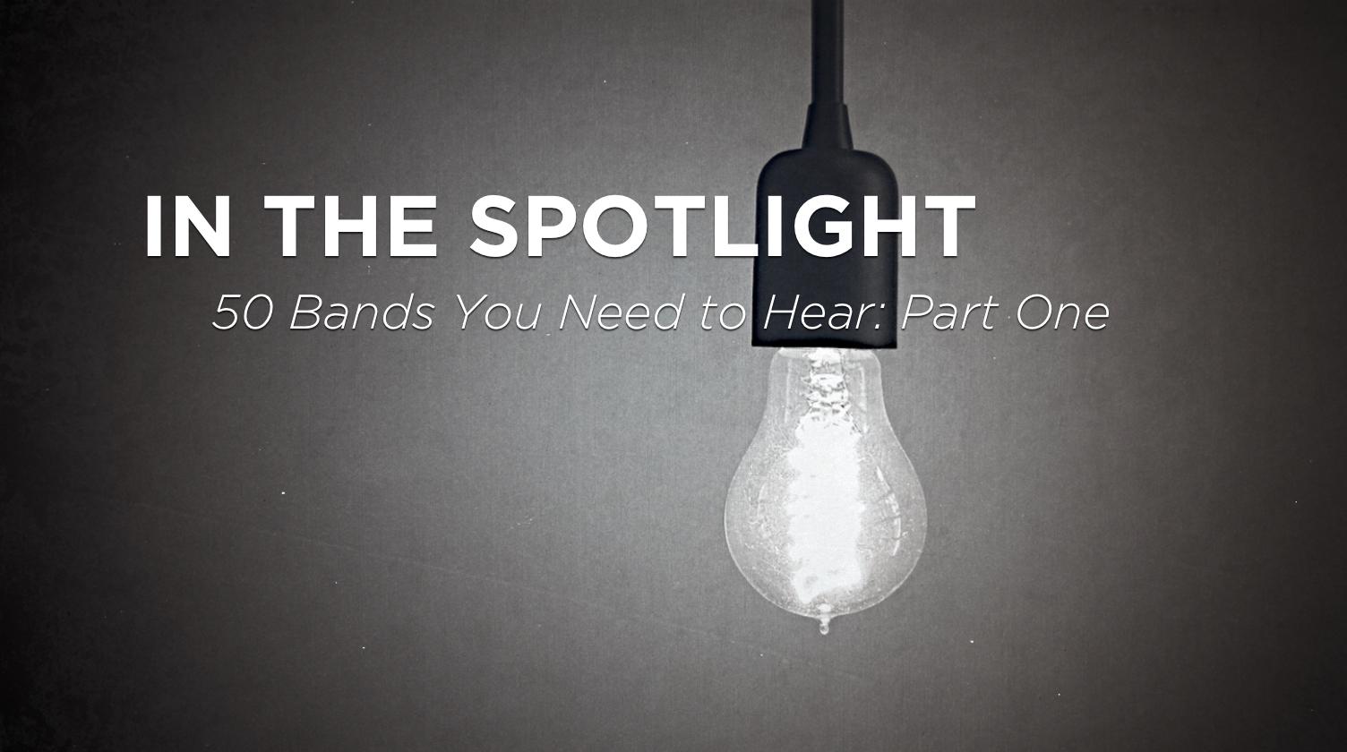 In the Spotlight (Part 1)