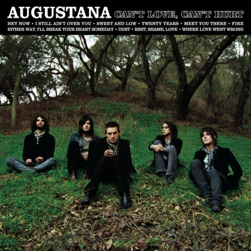 Augustana - Can't Love