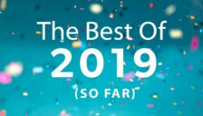 The Best of 2019 - So Far