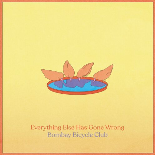 ombay Bicycle Club - Everything Else Has Gone Wrong