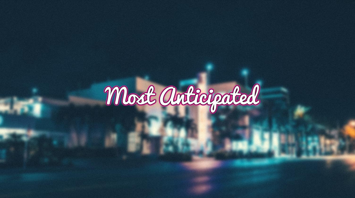 most-anticipated