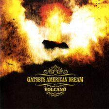 Gatsbys American Dream - Volcano