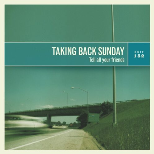 Taking Back Sunday - Tell All Your Friends