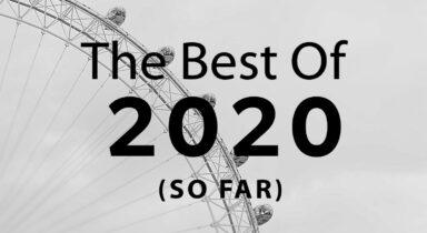 Best of 2020 (So Far)