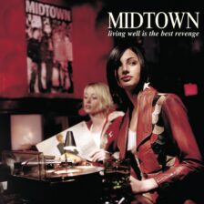 Midtown - Living Well is the Best Revenge