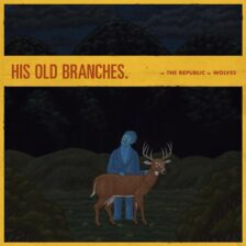 The Republic of Wolves - His Old Branches
