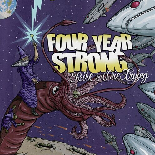 Four Year Strong - Rise Or Die Trying