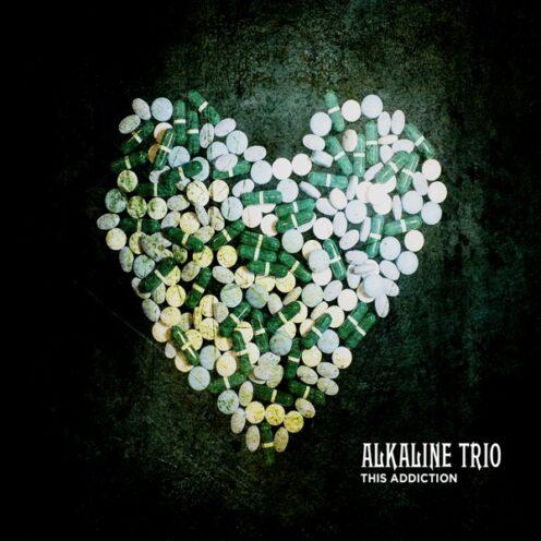Alkaline Trio - This Addiction
