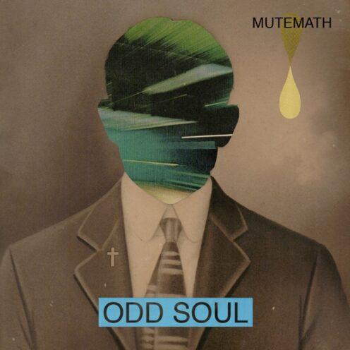 MUTEMATH - Odd Soul