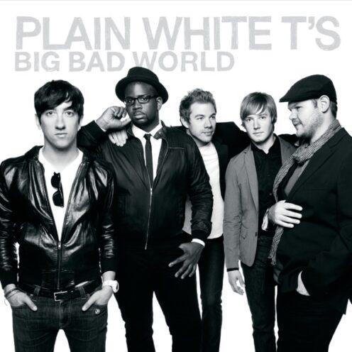 Plain White T's - Big Bad World