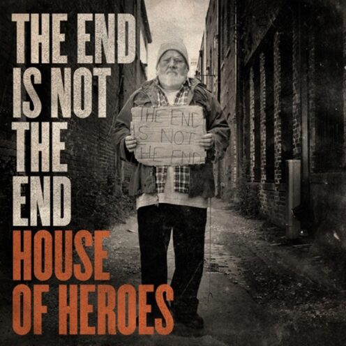 House of Heroes - The End is Not the End