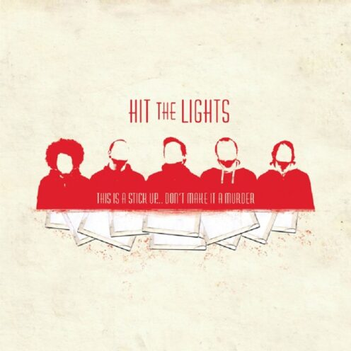 Hit the Lights - This Is a Stick Up...Don't Make It a Murder