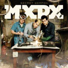 MxPx - Secret Weapon