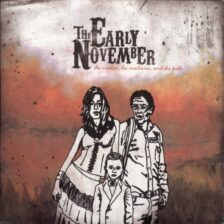 The Early November - The Mother, the Mechanic, and the Path