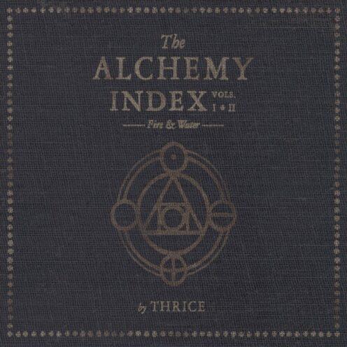 Thrice - The Alchemy Index Vols. I & II