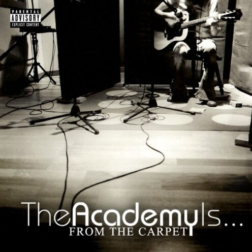 The Academy Is - From the Carpet EP
