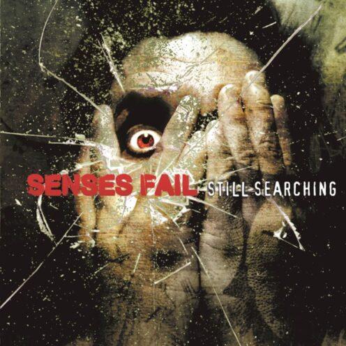 Senses Fail - Still Searching