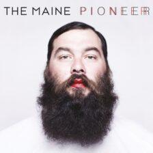 The Maine - Pioneer
