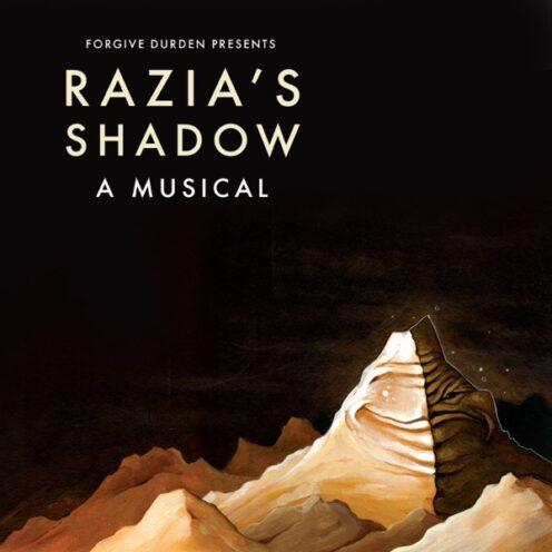Forgive Durden - Razia's Shadow: A Musical