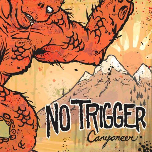 No Trigger - Canyoneer