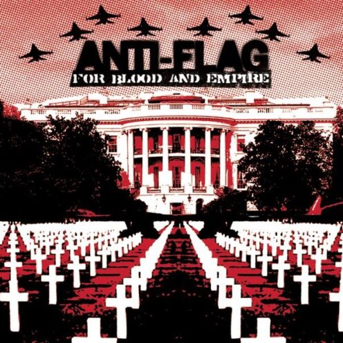 Anti-Flag - For Blood and Empire