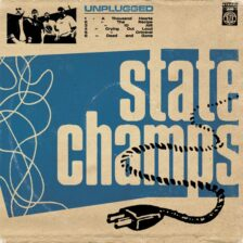 State Champs - Unplugged
