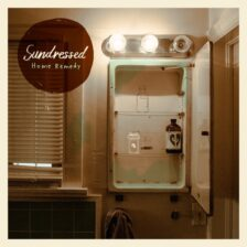 Sundressed - Home Remedy